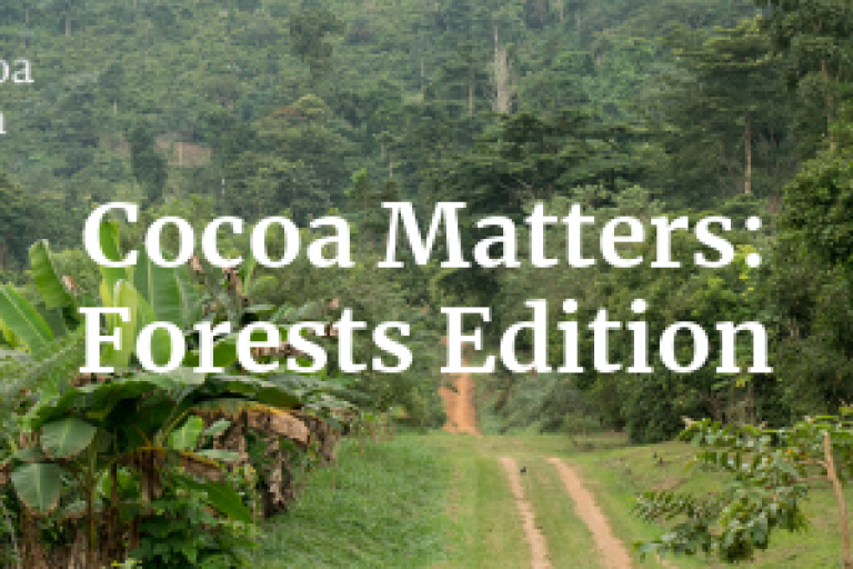 Cocoa Matters_ Forests Edition